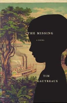 The Missing, Tim Gautreaux