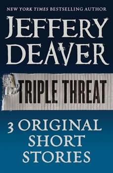 Triple Threat, Jeffery Deaver