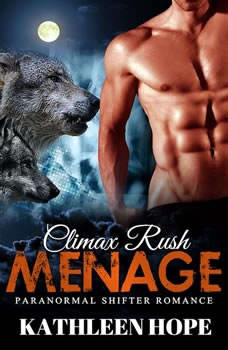 Menage: Climax Rush, Kathleen Hope