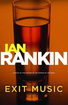 Exit Music, Ian Rankin