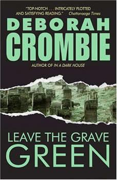 Leave the Grave Green, Deborah Crombie