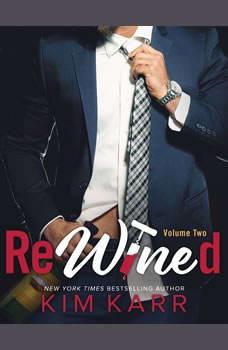 ReWined: Volume Two, Kim Karr