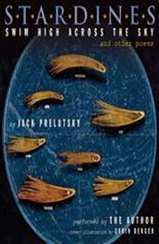 Stardines Swim High Across the Sky: and Other Poems, Jack Prelutsky