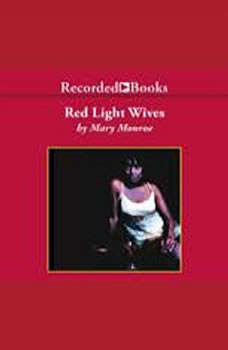 Red Light Wives, Mary B. Monroe