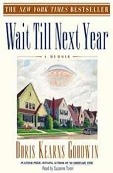 Wait Til Next Year, Doris Kearns Goodwin