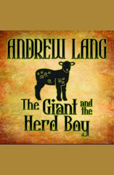 The Giant and the Herd Boy, Andrew Lang