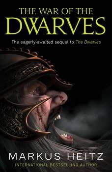 The War of the Dwarves, Markus Heitz