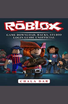 Roblox Game Download, Hacks, Studio Login Guide Unofficial, Chala Dar