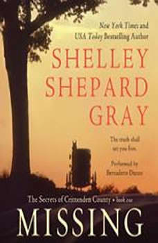 Missing: The Secrets of Crittenden County, Book One, Shelley Shepard Gray
