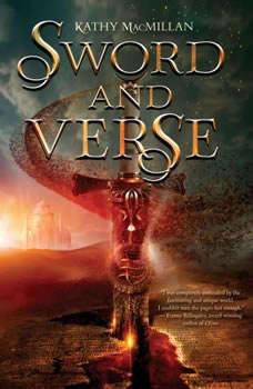 Sword and Verse, Kathy MacMillan