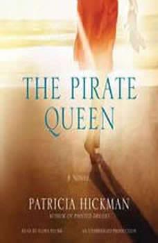 The Pirate Queen, Patricia Hickman
