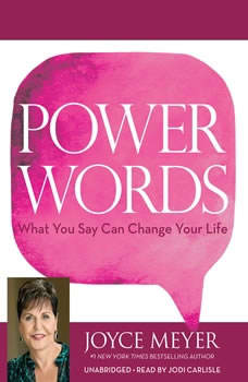 Power Words: What You Say Can Change Your Life, Joyce Meyer
