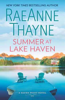 Summer at Lake Haven: A Novel, RaeAnne Thayne