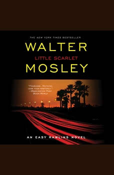 Little Scarlet: A Novel, Walter Mosley