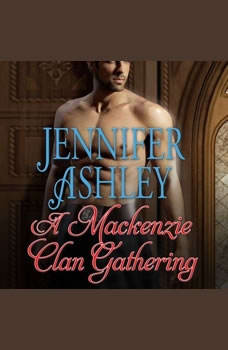 A Mackenzie Clan Gathering, Jennifer Ashley