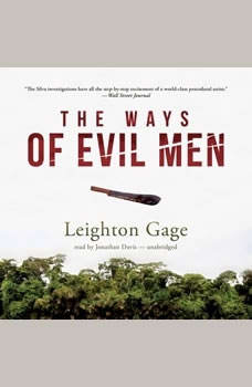 The Ways of Evil Men, Leighton Gage