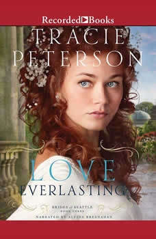 Love Everlasting, Tracie Peterson