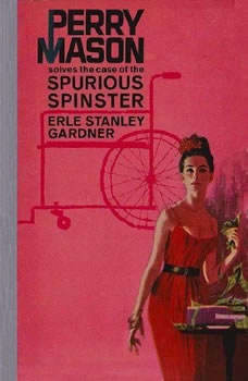 The Case of the Spurious Spinster, Erle Stanley Gardner