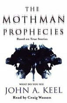 The Mothman Prophecies, John A. Keel