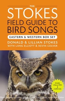 The Stokes Field Guide to Bird Songs: Eastern and Western Box Set, Donald Stokes