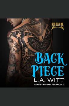 Back Piece, L.A. Witt