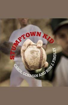 Stumptown Kid, Carol Gorman