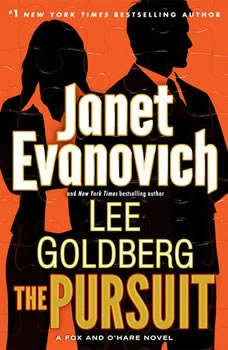 The Pursuit: A Fox and O'Hare Novel, Janet Evanovich