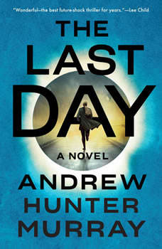 The Last Day, Andrew Hunter Murray