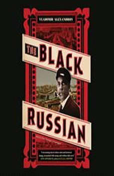 The Black Russian, Vladimir Alexandrov
