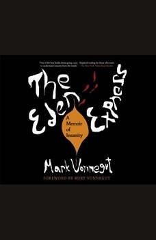 Eden Express, The: A Memoir of Insanity, Mark Vonnegut
