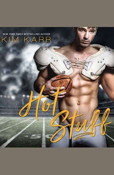 Hot Stuff, Kim Karr