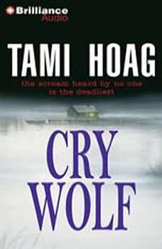 Cry Wolf, Tami Hoag
