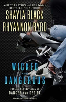 Wicked and Dangerous, Shayla Black