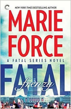 Fatal Frenzy: Book Nine of the Fatal Series, Marie Force