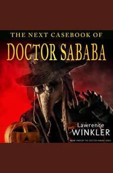 The Next Casebook of Doctor Sababa, Lawrence Winkler