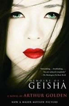Memoirs of A Geisha, Arthur Golden