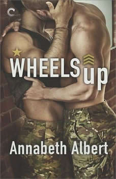 Wheels Up: (Out of Uniform), Annabeth Albert