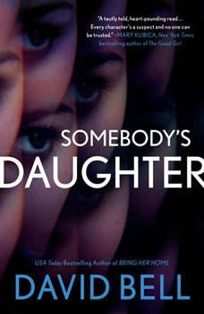 Somebody's Daughter, David Bell