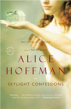 Skylight Confessions: A Novel: Booktrack Edition Booktrack Edition, Alice Hoffman