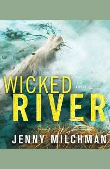 Wicked River, Jenny Milchman