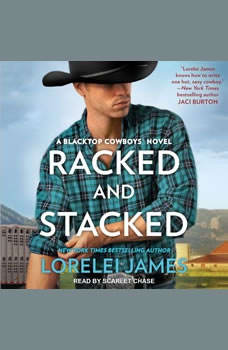 Racked and Stacked, Lorelei James