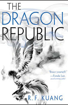 The Dragon Republic, R. F. Kuang