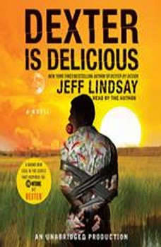 Dexter Is Delicious, Jeff Lindsay