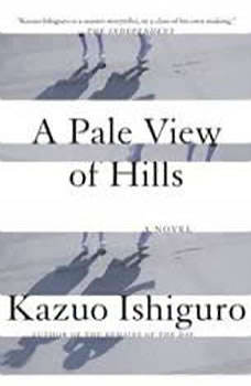 A Pale View of Hills, Kazuo Ishiguro