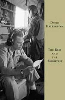 The Best and the Brightest, David Halberstam