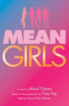 Mean Girls, Micol Ostow