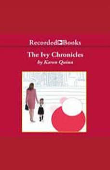 The Ivy Chronicles, Karen Quinn