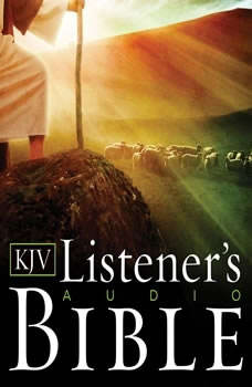 The KJV Listener's Audio Bible: Vocal Performance by Max McLean, Max McLean