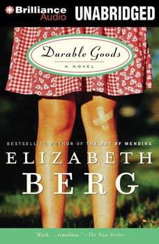 Durable Goods, Elizabeth Berg