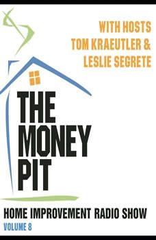 The Money Pit, Vol. 8, Tom Kraeutler; Leslie Segrete